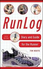 RunLog: Diary and Guide for The Runner Houts, Tim Spiral-bound