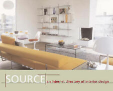 Source: An Internet Directory of Modern Interior Design,Sweet, Fay,Very Good Boo