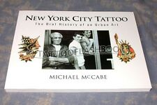 REPRINT New York City Tattoo DON ED HARDY MCCABE Flash History Gun Ink Kit Book