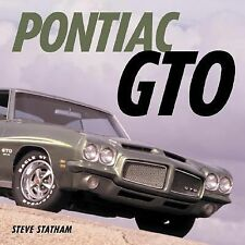 Pontiac GTO : Four Decades of Muscle by Steve Statham (2003, Paperback, Revised)