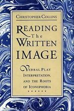 Reading the Written Image : Verbal Play, Interpretation, and the Roots of...
