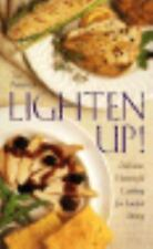 Lighten Up!: Delicious Homestyle Cooking for Lowfat Living by Petrovich, Tija,