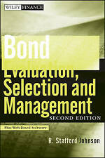 Bond Evaluation, Selection, and Management (Wiley Finance) by