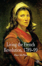 Living the French Revolution, 1789-99, , New Book