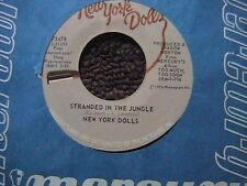 """NEW YORK DOLLS """"STRANDED IN THE JUNGLE"""" / """"WHO ARE THE MYSTERY GIRLS"""" 7"""" 45"""