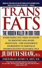 Trans Fats, Judith Shaw, Good Book