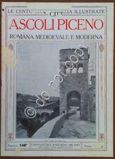Le cento città d'Italia illustrate - n° 148 - Ascoli Piceno - romana medioevale