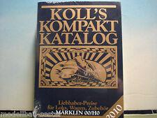 Koll`s Kompakt Katalog, Liebhaber-Preise für Loks, Wagen, Zubehör, Neu, 2010