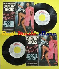 LP 45 7'' CLAUDJA BARRY Boogie woogie dancin shoes Boogie tonight no cd mc dvd