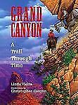 Grand Canyon: A Trail Through Time