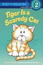 Step into Reading: Tiger Is a Scaredy Cat by Joan Phillips (1986, Paperback)