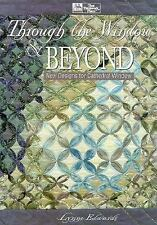 Through the Window & Beyond: New Designs for Cathedral Window by Edwards, Lynne