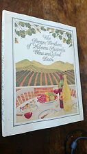 THE BROWN BROTHERS OF MILAWA AUSTRALIA WINE AND FOOD BOOK hb/dj 1986