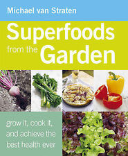 Superfoods from the Garden, 1907563148, New Book