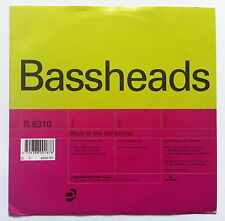 """Bassheads - Back to the Old School - 7"""" single"""