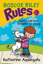 Don't Swap Your Sweater for a Dog 2009 by Katherine Applegate 14407421 ExLibrary