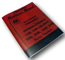 FARMALL CUB 140 240 340 PREVENTIVE MAINTENANCE MANUAL INTERNATIONAL TRACTOR
