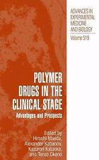Polymer Drugs in the Clinical Stage : Advantages and Prospects 519 (2013,...