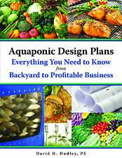 Aquaponic Design Plans, Everything You Need to Know, from Backyard to Profitable