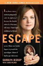 Escape by Laura Palmer and Carolyn Jessop (2008, Paperback)