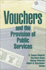 Vouchers and the Provision of Public Services (2000, Hardcover)
