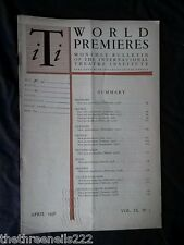 INTERNATIONAL THEATRE INSTITUTE WORLD PREMIER - APRIL 1958 VOL 9 #7