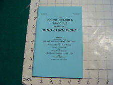 vintage book: THE COUNT DRACULA FAN CLUB bi-annual KING KONG ISSUE 1979/80