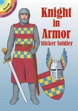 Sticker Paper Doll:  KNIGHT IN ARMOR STICKER SOLDIER, EDWARD, 4 suits of armor