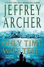 The Clifton Chronicles Ser.: Only Time Will Tell 1 by Jeffrey Archer (2013,...
