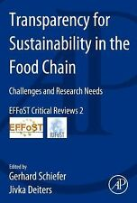 Transparency for Sustainability in the Food Chain : Challenges and Research...