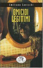 (Emiliano Cavicchi) Omicidi legittimi 2002 Datanews