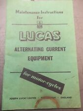 LUCAS ALTERNATING CURRENT EQUIPMENT MAINTENANCE INSTRUCTIONS VINTAGE AHRMA