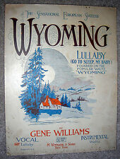 1920 WYOMING Lullaby (Go To Sleep My Baby) Vintage Sheet Music by Gene Williams