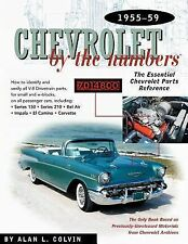 Chevrolet By the Numbers 1955-59: How to Identify and Verify All V-8 Drivetrain