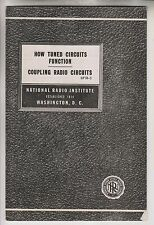 2 1947 BOOKLETS NATIONAL RADIO INSTITUTE - TUNED CIRCUITS & HOW TUBES WORK