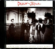 DEACON BLUE - WHEN THE WORLD KNOWS YOUR NAME - CD ALBUM [1314]