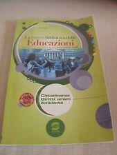 LIBRO SCOLASTICO- LA NUOVA BIBLIOTECA DELLE EDUCAZIONI - SCUOLA MEDIA SECONDARIA