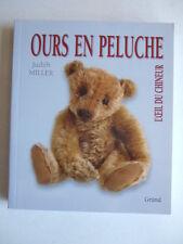 OURS EN PELUCHE - L'OEIL DU CHINEUR (AVEC LES COTES). JUDITH MILLER. BROCANTE