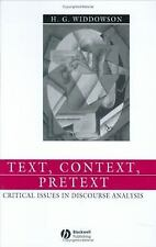 Language in Society: Text, Context, Pretext : Critical Issues in Discourse...