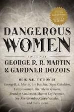 DANGEROUS WOMEN Edited by George R.R. Martin & Gardner Dozois