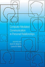 Computer-mediated Communication In Personal Relationships  9781433110825