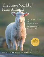 The Inner World of Farm Animals: Their Amazing Social, Emotional and...