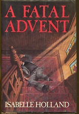 A Fatal Advent by Isabelle Holland-Publisher Review Copy-1st Ed./DJ-1989