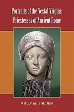 Portraits of the Vestal Virgins, Priestesses of Ancient Rome by Molly Lindner...