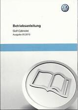 VW   GOLF CABRIOLET  6  2013  Betriebsanleitung  Handbuch   Bordbuch  Cabrio  BA