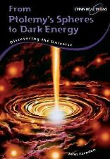From Ptolemy's Spheres to Dark Energy: Discovering the Universe (Chain-ExLibrary