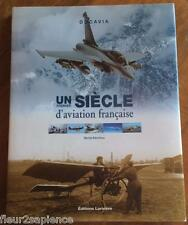 UN PREMIER SIECLE D'AVIATION FRANCAISE Michel BENICHOU