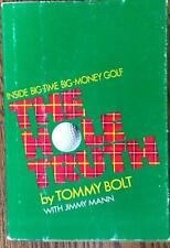 "Tommy Bolt- Signed Hardbound Book; ""The Hole Truth"""
