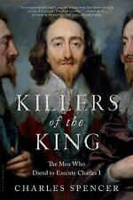 Killers of the King: The Men Who Dared to Execute Charles I-ExLibrary