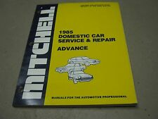 1985 Mitchell Domestic Car Service & Repair Advance Manual book